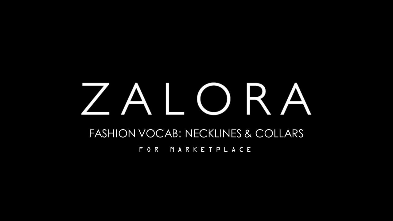 click below to view zalora marketplace fashion vocab necklines collars Marketplace