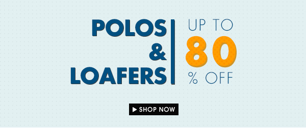 Polos & Loafers up to 80% OFF
