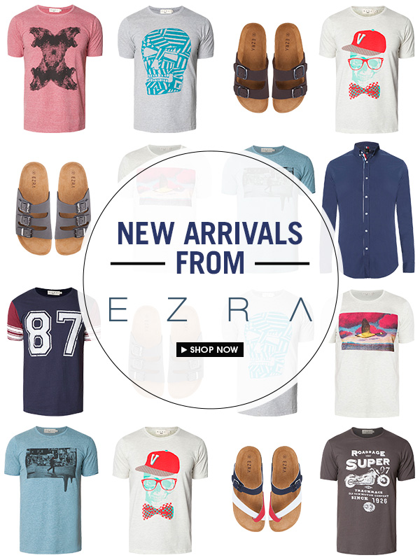 New Arrivals from Ezra