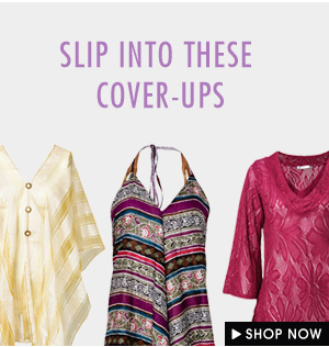Slip Into Cover-ups